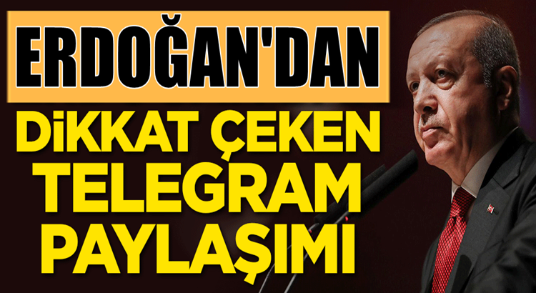 Cumhurbaşkanı Erdoğan'dan çarpıcı 'Telegram' paylaşımı
