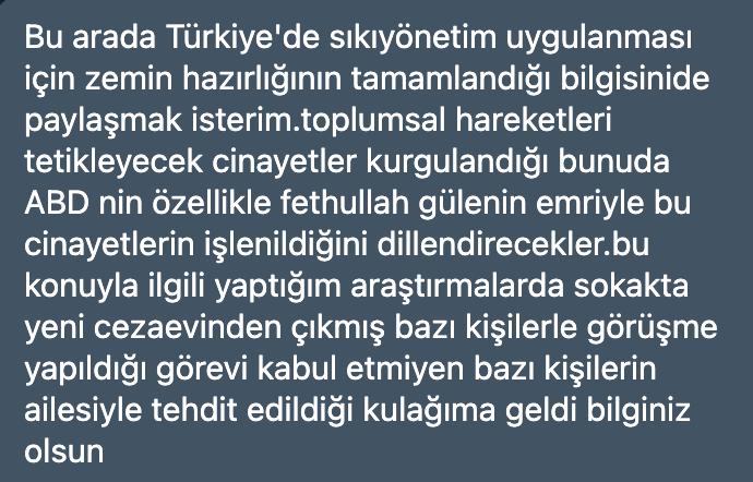 """FETÖ firarisi vatan haini Emre Uslu twitterdan yaptığı bir paylaşımda dayanağı olmayan bazı bilgiler öne sürdü. FETÖ'cü Uslu, topluma korku pompalak için hazırladığı yazısında AK Parti iktidarını hedef alarak,""""Bu arada Türkiye'de sıkıyonetim uygulanması için zemin hazırlığının tamamlandığı bilgisini de paylaşmak isterim. Toplumsal hareketleri tetikleyecek cinayetler kurgulandığı bunu da ABD'nin özellikle Fetullah Gülen'in emri ile bu cinayetlerin işlenildiğini dillendirecekler. Bu konuyla ilgili yaptığım araştırmalarda sokakta cezaevinden yeni çıkmış bazı kişilerle görüşme yapıldığı görevi kabul etmeyen bazı kişilerin ailesi ile tehdit edildiği kulağıma geldi. Bilginiz olsun.""""ifadelerini kullandı."""
