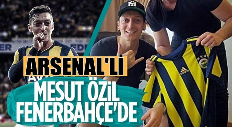 Fenerbahçe Arsenal'li yıldız Mesut Özil ile anlaşmaya vardı