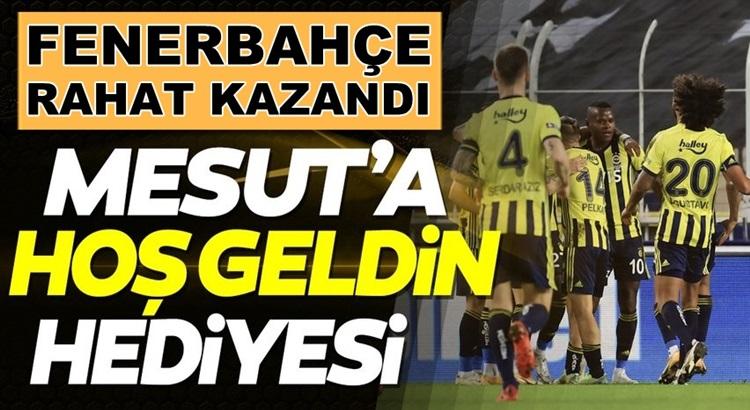 Fenerbahçe Kadıköy'de Kayserispor'u çok rahat mağlup etti