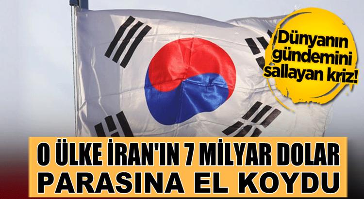 Güney Kore, İran'ın 7 milyar dolar parasına el koydu