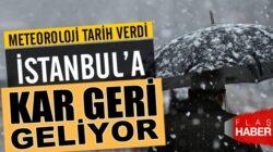 Hava durumu nasıl olacak! İstanbul'a kar geri geliyor