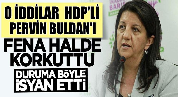 HDP'li Pervin Buldan'ı hazine yardımının kesilmesi fena korkuttu