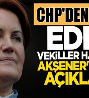 Meral Akşener CHP'den istifa eden vekiller hakkında ne dedi