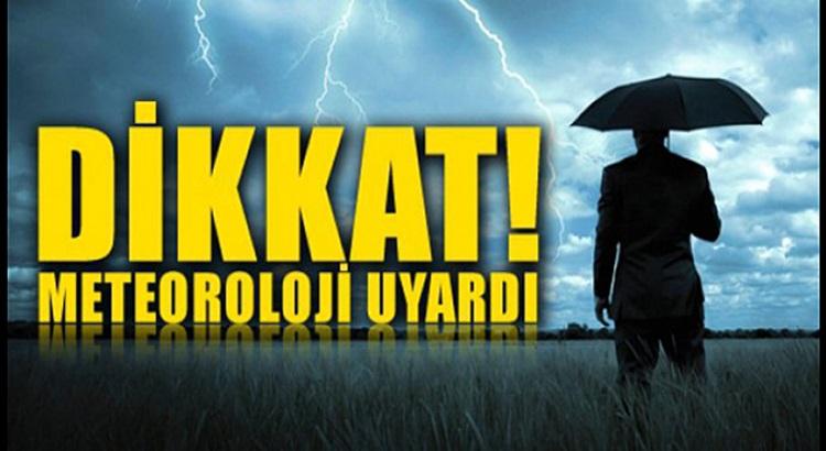 Meteoroloji Genel Müdürlüğünden kritik uyarı