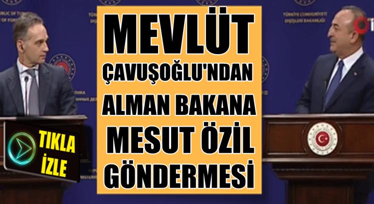 Mevlüt Çavuşoğlu'ndan Heiko Maas'a Mesut Özil göndermesi