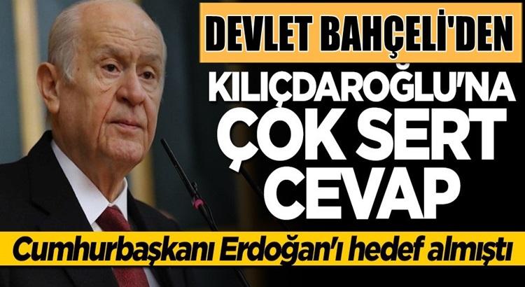 MHP Lideri Devlet Bahçeli'den Kılıçdaroğlu'na çok sert cevap