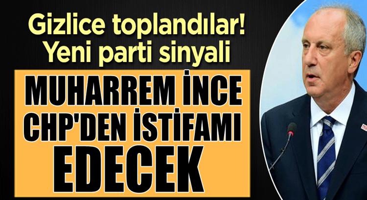 Muharrem İnce CHP'den istifa mı ediyor? Yeni parti işareti geldi