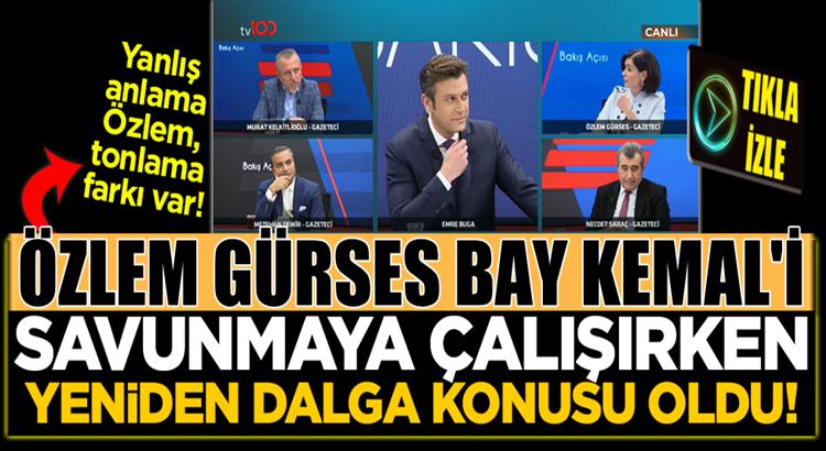 Özlem Gürses, Kılıçdaroğlu'nu savunmaya çalışırken dalga konusu oldu!