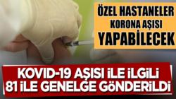 Türkiye geneli 81 ile koronavirüs genelgesi gönderildi