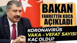 Türkiye Koronavirüs 11 ocak tablosunu Bakan Fahrettin Koca duyurdu