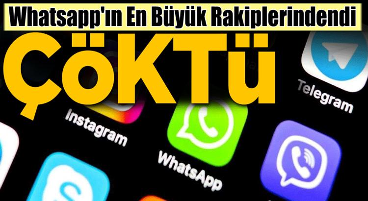 WhatsApp'ın en büyük rakibi dünya genelinde çöktü