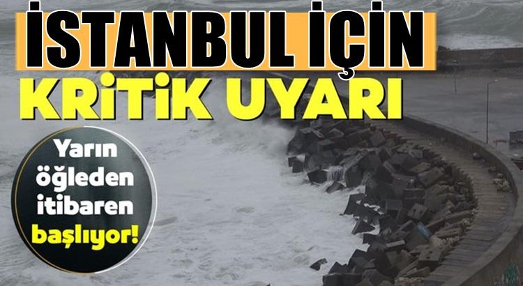 Meteorolojiden İstanbul için kritik fırtına uyarısı geldi