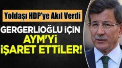 Ahmet Davutoğlu'nun Gelecek Partisi, HDP'ye yol gösterdi