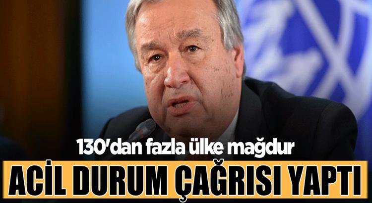 BM Genel Sekreteri Antonio Guterres'ten acil durum çağrısı
