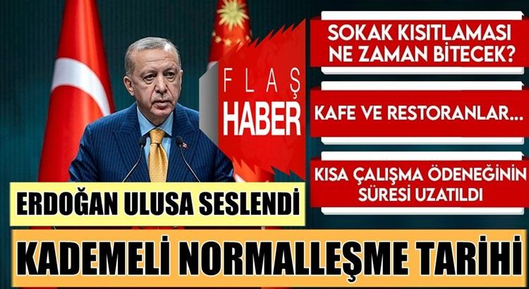 Cumhurbaşkanı Erdoğan'dan Koronavirüs Kısıtlamaları açıklaması