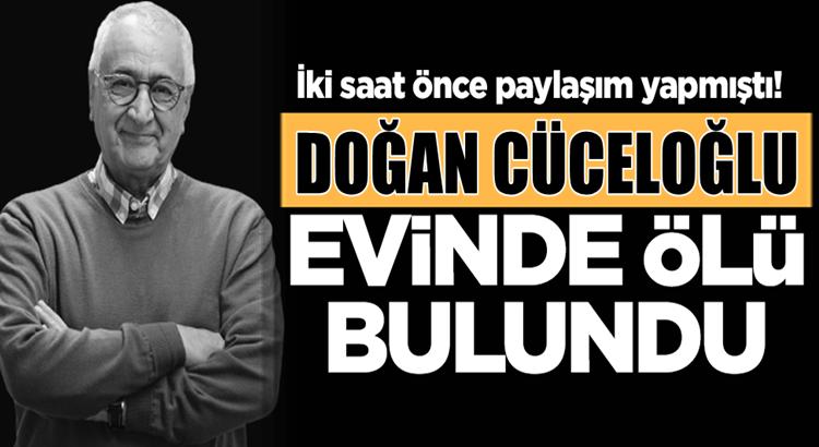 Doğan Cüceloğlu İstanbul Beşiktaş'taki evinde ölü bulundu