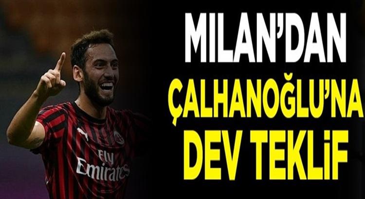 Hakan Çalhanoğlu'na AC Milan'dan 4 milyon euro teklif