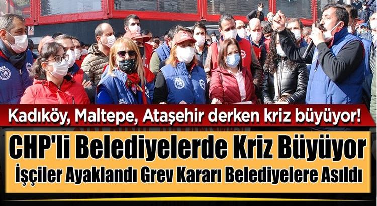 Kadıköy, Maltepe, Ataşehir sonrası Kartal Belediyesine grev kararı asıldı