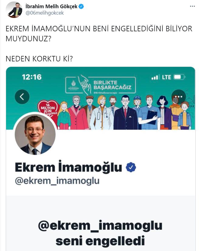 Ankara eski Büyükşehir Belediye Başkanı Melih Gökçek, CHP'nin tartışmalı İBB Başkanı Ekrem İmamoğlu'nun kendisini sosyal medyadan engellediğini söyledi.