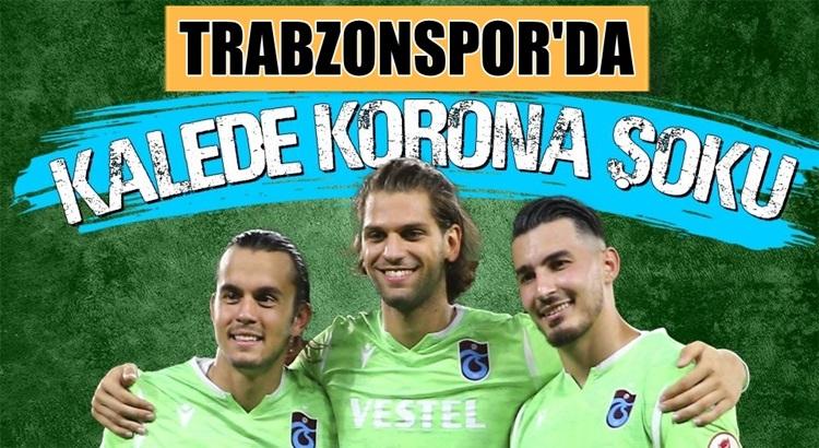 Trabzonspor'da iki futbolcunun testi daha pozitif çıktı!