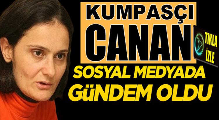 CHP İstanbul il Başkanı Kumpasçı Canan Kaftancıoğlu Tweetleri