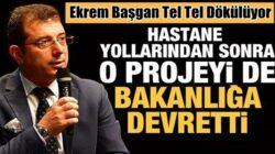Ekrem İmamoğlu İstanbul'daki yapamadığı metroları bakanlığa devretti