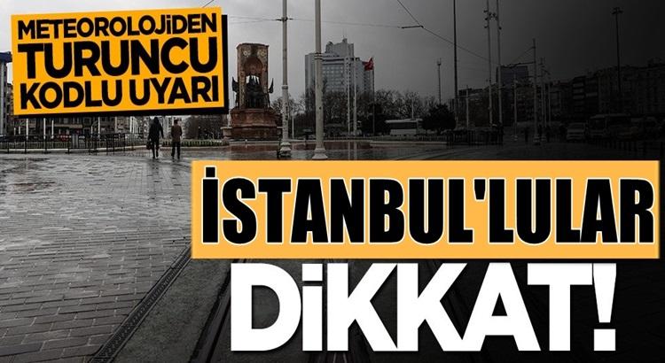 Meteroloji Türkiye geneli İstanbul ve 35 il için turuncu uyarı yaptı