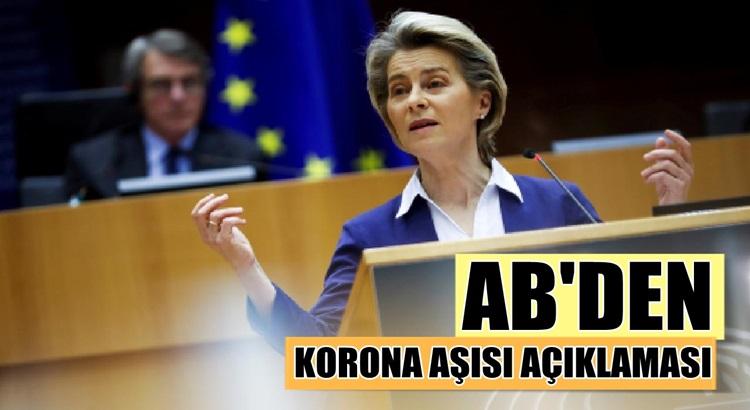 Avrupa Birliğinden Ursula von der Leyen'den Koronavirüs açıklaması