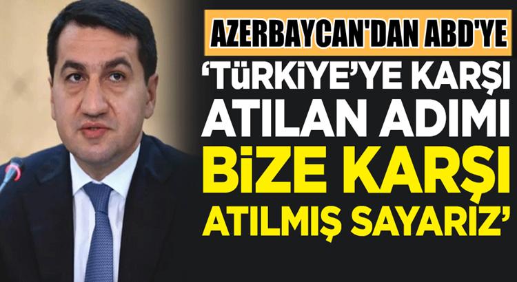 Azerbaycan'dan ABD'ye çok sert Türkiye çağrısı yapıldı