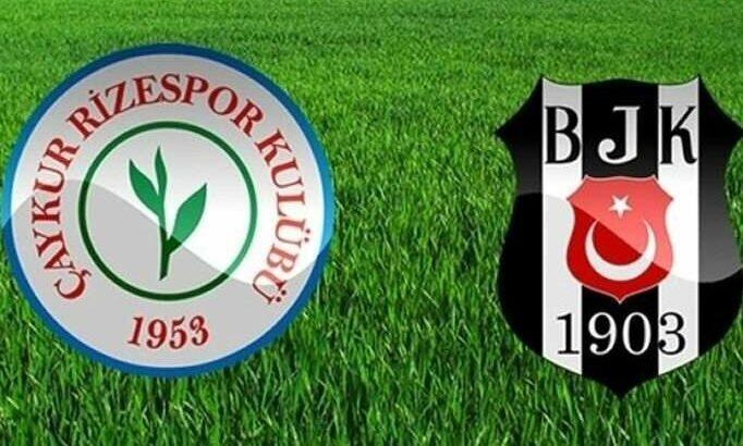 Beşiktaş Çaykur Rizespor deplasmanında peki maç kaçta hangi kanalda