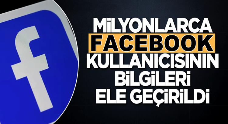 Facebook'un 533 milyon kullanıcısının bilgileri ele geçirildi