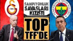 Fenerbahçe ve Galatasaray arasında yıldız savaşlarına TFF topa girdi