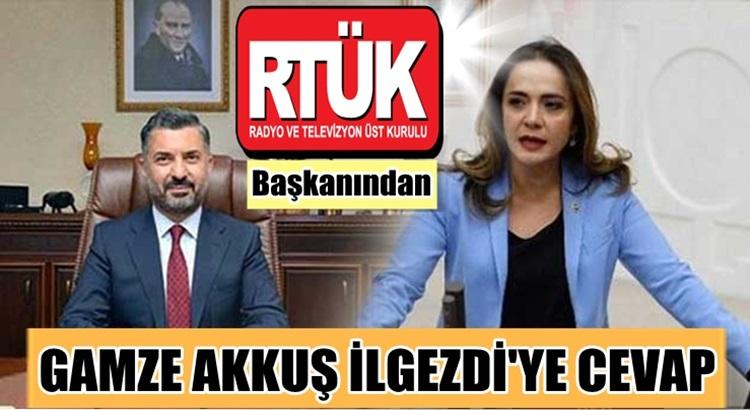 CHP'li Gamze Akkuş İlgezdi'ye RTÜK Başkanı Şahin'den cevap
