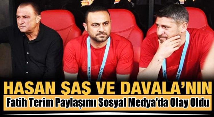 Hasan Şaş ve Ümit Davala'dan Fatih Terim'e destek paylaşımı