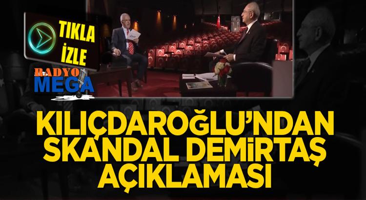 Kemal Kılıçdaroğlu PKK'lı HDP'li Selahattin Demirtaş'a sahip çıktı
