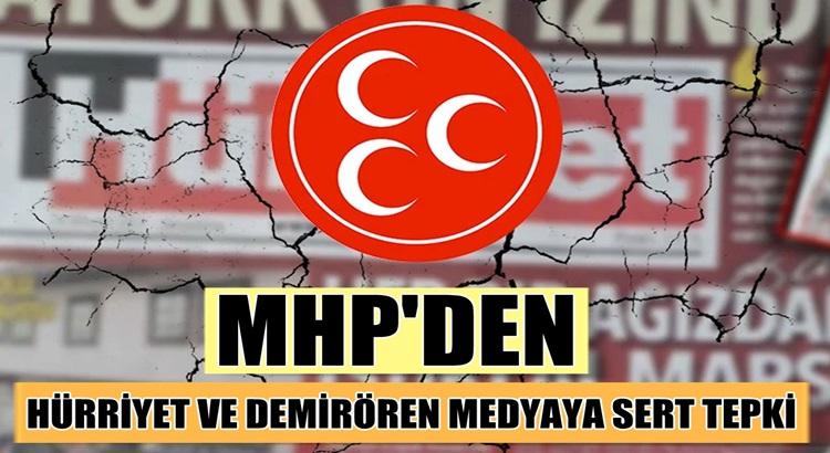 MHP İstanbul İl Başkanı Birol Gür'den Hürriyet ve Demirören Medya'ya tepki