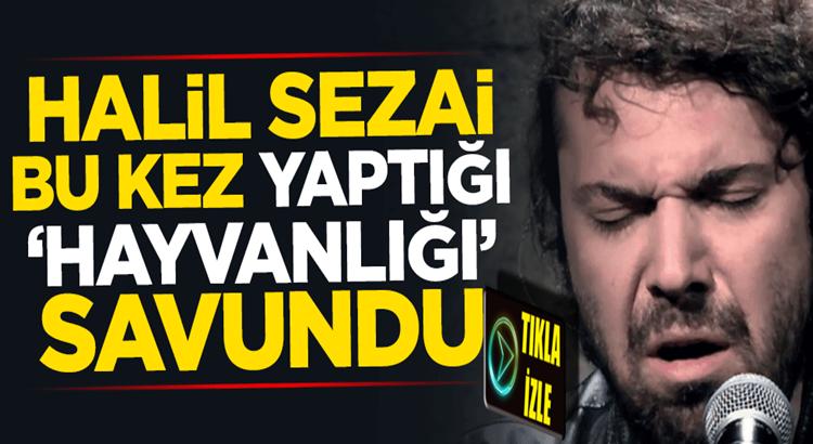 Halil Sezai'nin skandalları bitmiyor bu seferde yaptığı hayvanlığı savundu