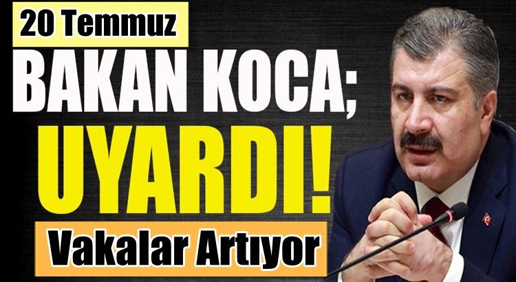 Koronavirüs Türkiye 20 Temmuz 2021 vaka sayılarında artış var