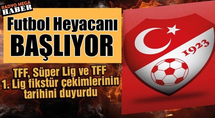 TFF açıkladı Süper Lig ve TFF 1. Lig'in fikstür çekimi tarihi belli oldu